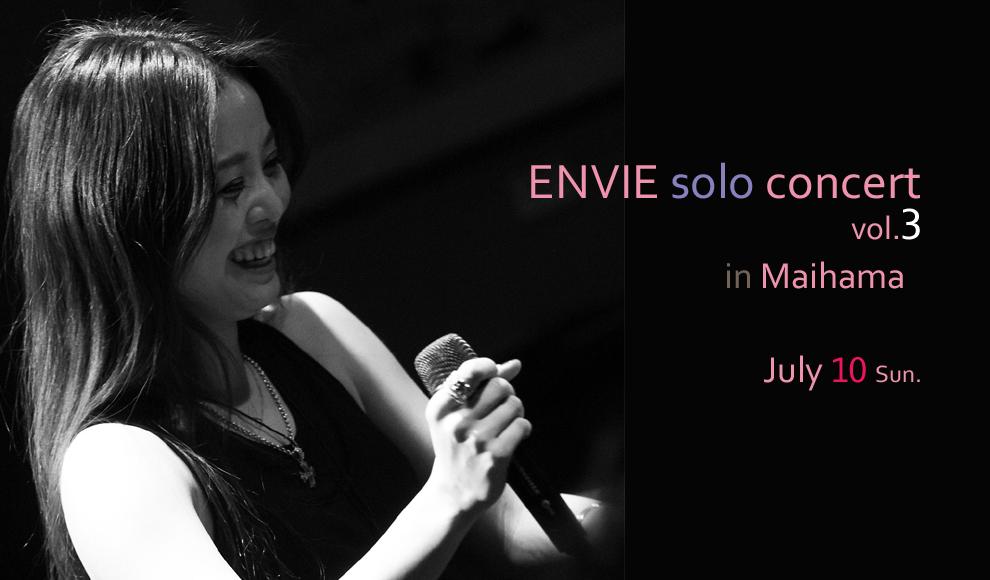 ENVIE solo concert vol.3 2016